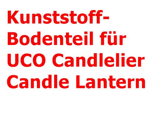 Bodenteil für UCO Candlelier® Candle Lantern